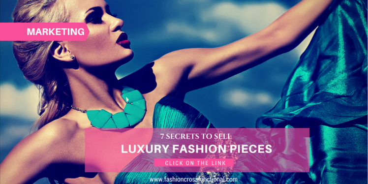 Luxury fashion pieces