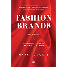 Fashion business - Fashion Brands: Branding Style from Armani to Zara