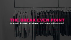 The Fashion business plan - The break even point